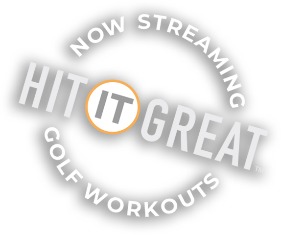 Hit It Great Online Golf Workouts